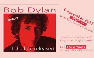 I shall be released – Dylan-songs in Grote Kerk Velp